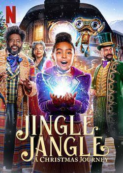 telecharger Jingle Jangle A Christmas Journey 2020 FRENCH HDRip XviD-EXTREME zone telechargement