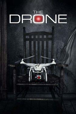 telecharger The Drone 2019 FRENCH 720p WEB x264-EXTREME